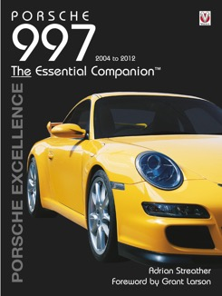 Porsche 997 the essential companion by Adrian Streather