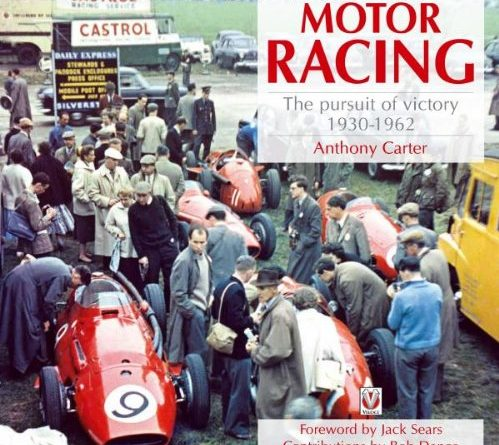 Motor Racing - pursuit of victory 1930 - 1962 : Anthony Carter