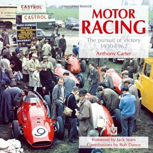 Motor Racing: The Pursuit of Victory 1930-1962 Book Cover