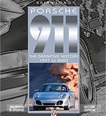 Book review Porsche 911 definitive history 2nd edition Brian Long Veloce Publishing