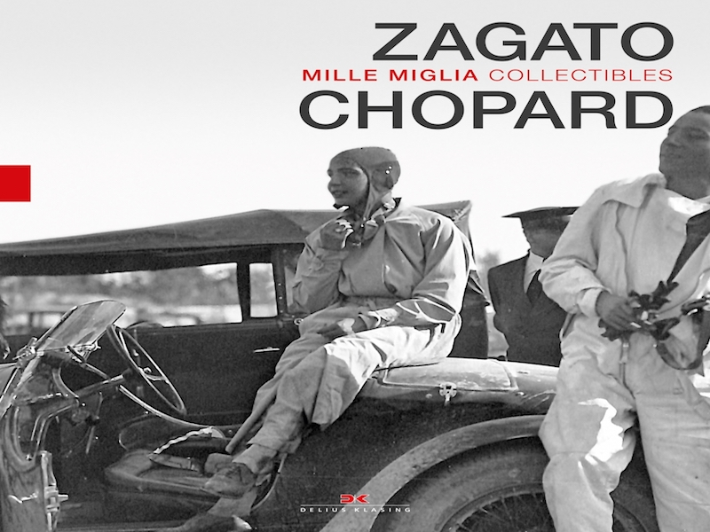 Chopard and Zagato: Mille Miglia Collectibles Book Cover