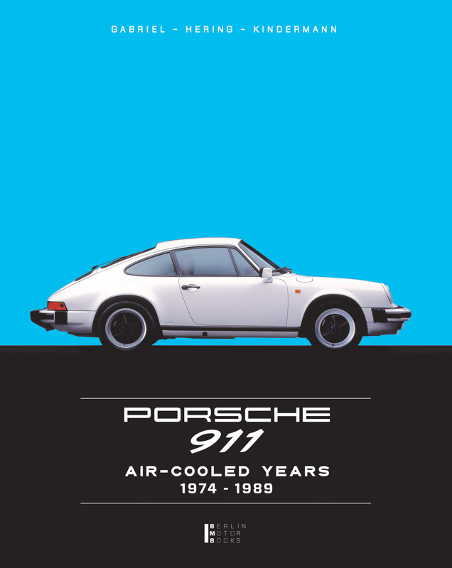 Porsche 911 – Aircooled Years 1974 – 1989 Book Cover