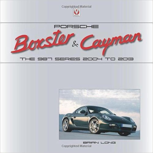 Porsche Boxster & Cayman: The 987 Series 2004 to 2013 Book Cover
