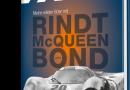 Vollgas oder Nix ! Meine wilden 60er mit Rindt, McQueen and James Bond